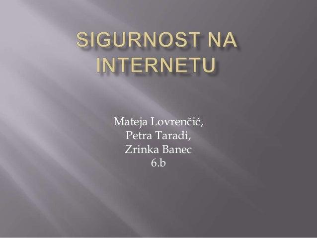 Mateja Lovrenčić, Petra Taradi, Zrinka Banec 6.b