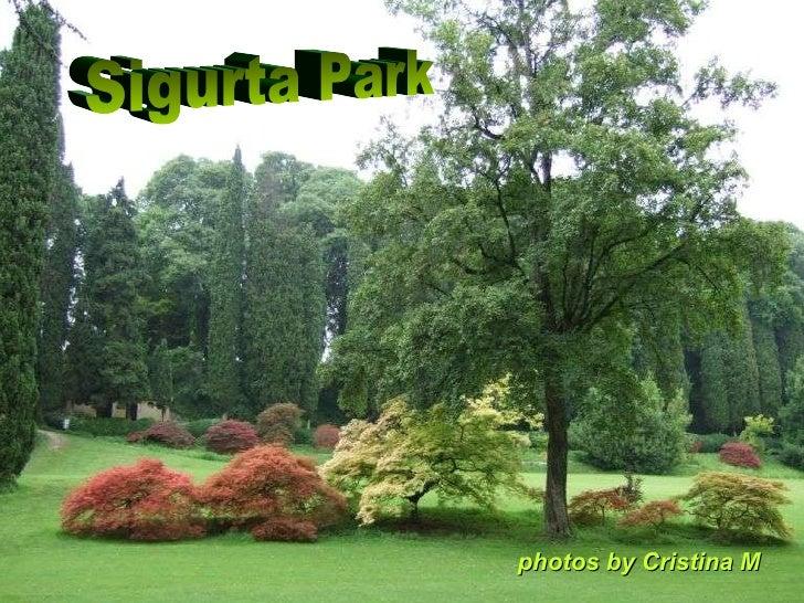 Sigurta Park p hotos by Cristina M