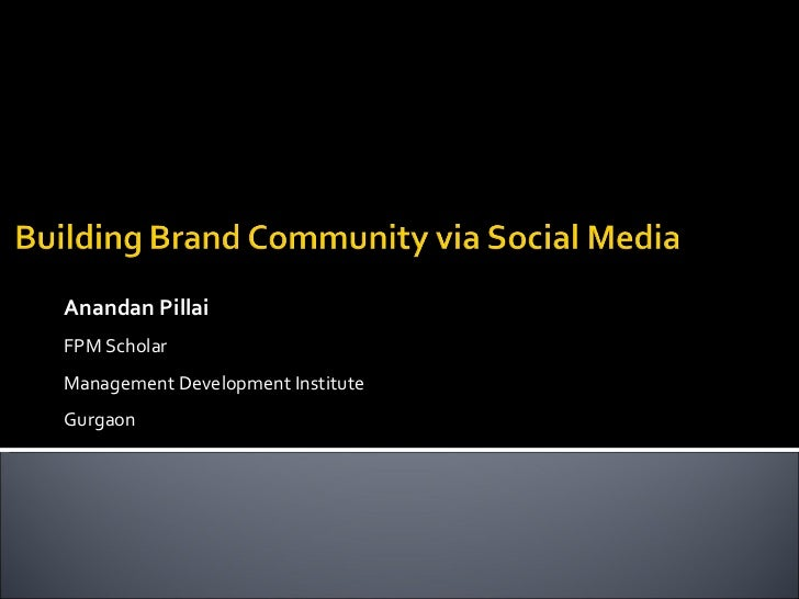 Building Brand Community via Social Media