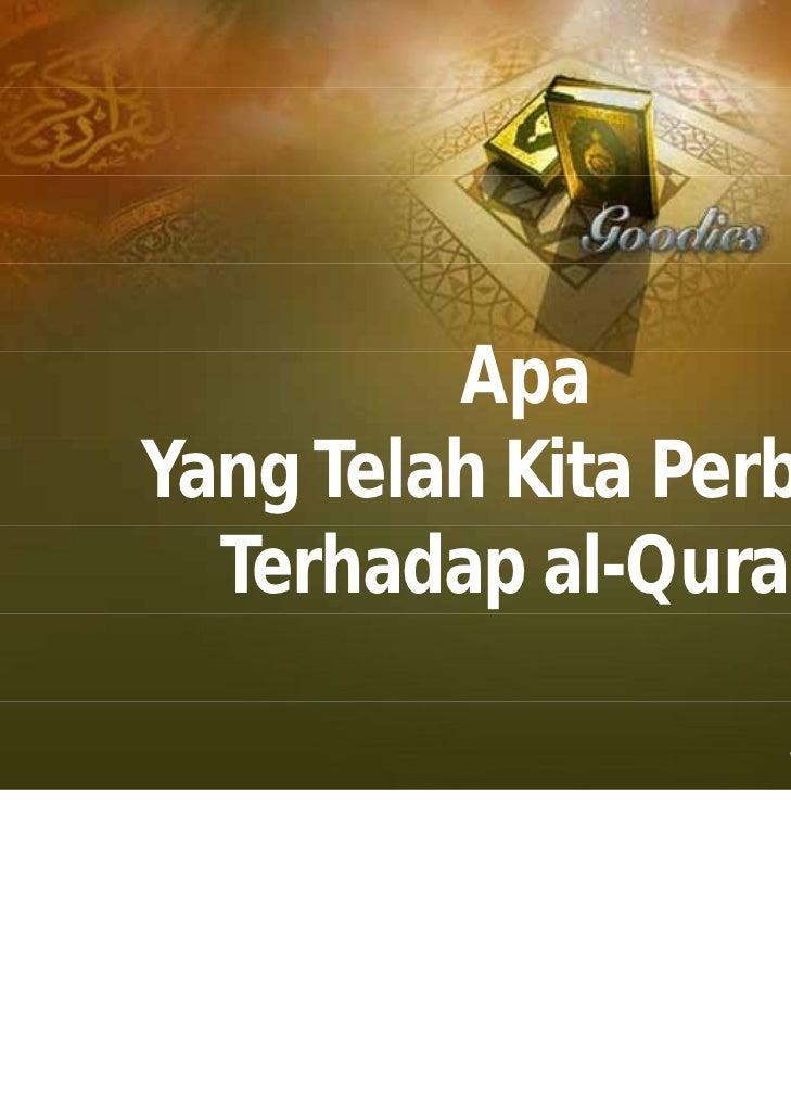 ApaYang Telah Kita Perbuat  Terhadap al-Quran                   www.baitulamin.org