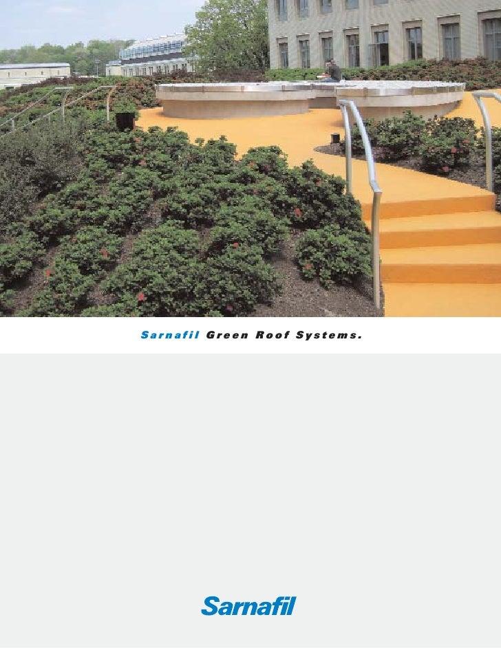 Sarnafil Green Roof Systems.