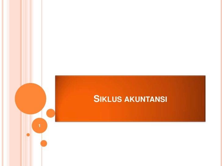 SIKLUS AKUNTANSI1