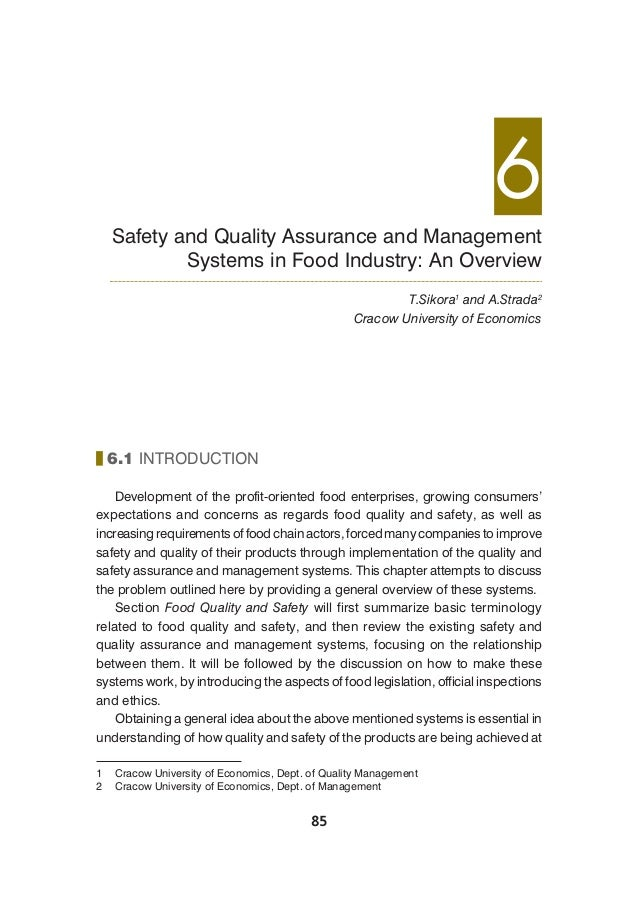 85 6.1 INTRODUCTION Development of the profit-oriented food enterprises, growing consumers' expectations and concerns as r...