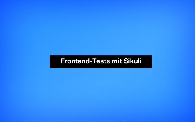 Frontend-Tests mit Sikuli