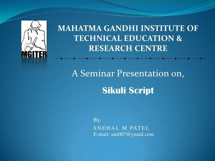 MAHATMA GANDHI INSTITUTE OF<br />TECHNICAL EDUCATION &<br />RESEARCH CENTRE<br />A Seminar Presentation on,<br />Sikuli Sc...