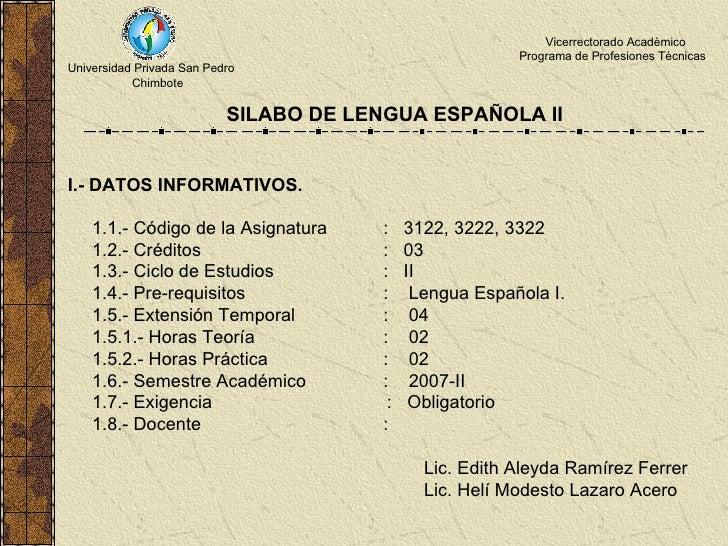 Universidad Privada San Pedro Chimbote Vicerrectorado Académico Programa de Profesiones Técnicas   SILABO DE LENGUA ESPAÑO...