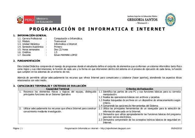 Página | 1 Programación Informática e internet – http://elprofedwin.blogspot.com 09/04/2013P R O G R A M A C I Ó N D E I N...