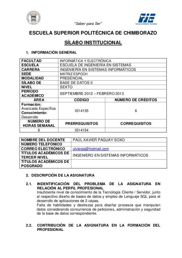 """Saber para Ser""    ESCUELA SUPERIOR POLITÉCNICA DE CHIMBORAZO                          SÍLABO INSTITUCIONAL  1. INFORMACI..."