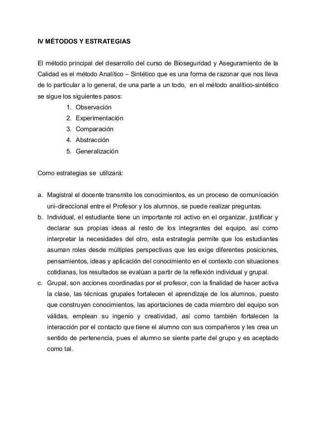 IV MÉTODOS Y ESTRATEGIAS El método principal del desarrollo del curso de Bioseguridad y Aseguramiento de la Calidad es el ...