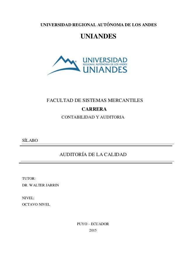 UNIVERSIDAD REGIONAL AUTÓNOMA DE LOS ANDES UNIANDES FACULTAD DE SISTEMAS MERCANTILES CARRERA CONTABILIDAD Y AUDITORIA SÍLA...