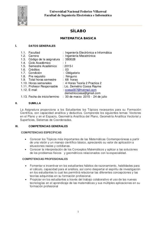 Universidad Nacional Federico Villarreal Facultad de Ingeniería Electrónica e Informática SÍLABO MATEMATICA BASICA I. DATO...