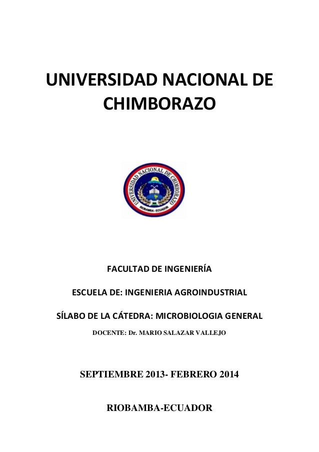 UNIVERSIDAD NACIONAL DE CHIMBORAZO FACULTAD DE INGENIERÍA ESCUELA DE: INGENIERIA AGROINDUSTRIAL SÍLABO DE LA CÁTEDRA: MICR...