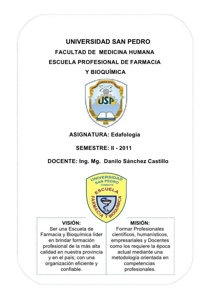 UNIVERSIDAD SAN PEDRO      FACULTAD DE MEDICINA HUMANA   ESCUELA PROFESIONAL DE FARMACIA                    Y BIOQUÍMICA  ...