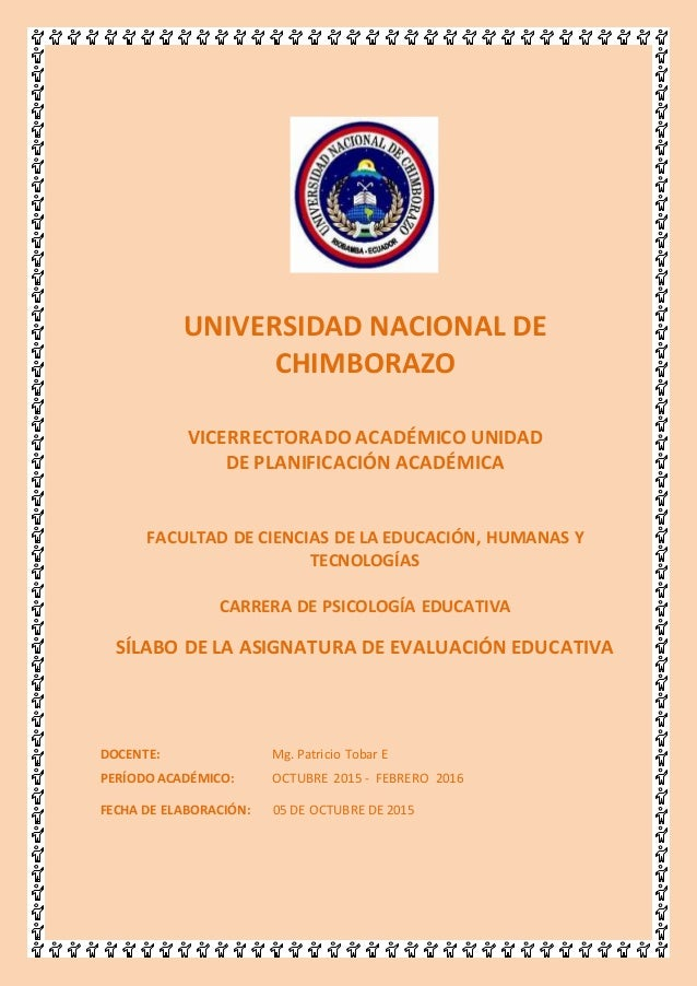 UNACH UNIVERSIDAD NACIONAL DE CHIMBORAZO VICERRECTORADO ACADÉMICO UNIDAD DE PLANIFICACIÓN ACADÉMICA FACULTAD DE CIENCIAS D...