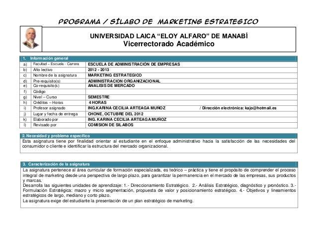 """PROGRAMA / SÍLABO DE MARKETING ESTRATEGICO                                      UNIVERSIDAD LAICA """"ELOY ALFARO"""" DE MANABÍ ..."""