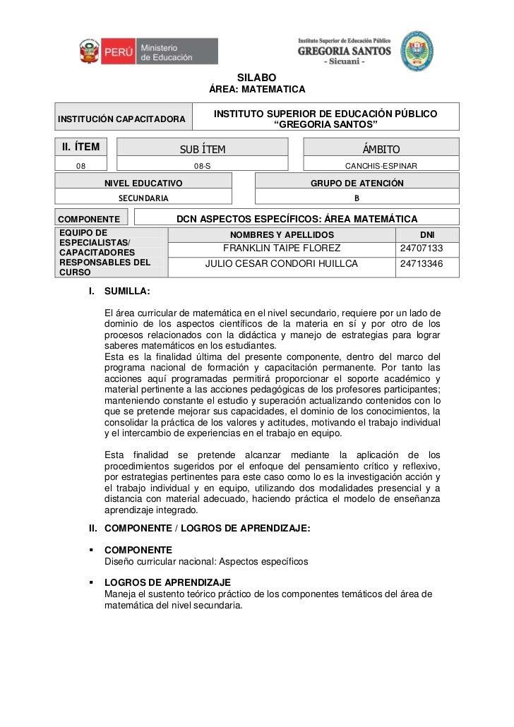 """SILABO<br />ÁREA: MATEMATICA<br />INSTITUCIÓN CAPACITADORAINSTITUTO SUPERIOR DE EDUCACIÓN PÚBLICO """"GREGORIA SANTOS""""<br />Í..."""