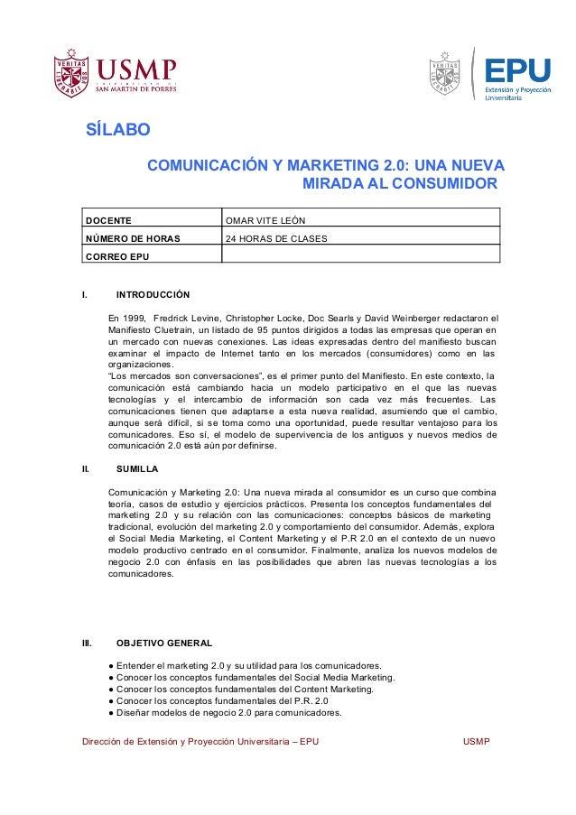 SÍLABOCOMUNICACIÓNYMARKETING2.0:UNANUEVAMIRADAALCONSUMIDORDOCENTE OMARVITELEÓNNÚMERODEHORAS 24HORASDECLASESC...