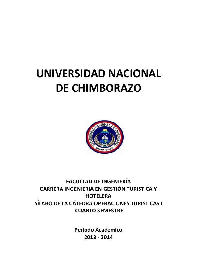 UNIVERSIDAD NACIONAL DE CHIMBORAZO FACULTAD DE INGENIERÍA CARRERA INGENIERIA EN GESTIÓN TURISTICA Y HOTELERA SÍLABO DE LA ...