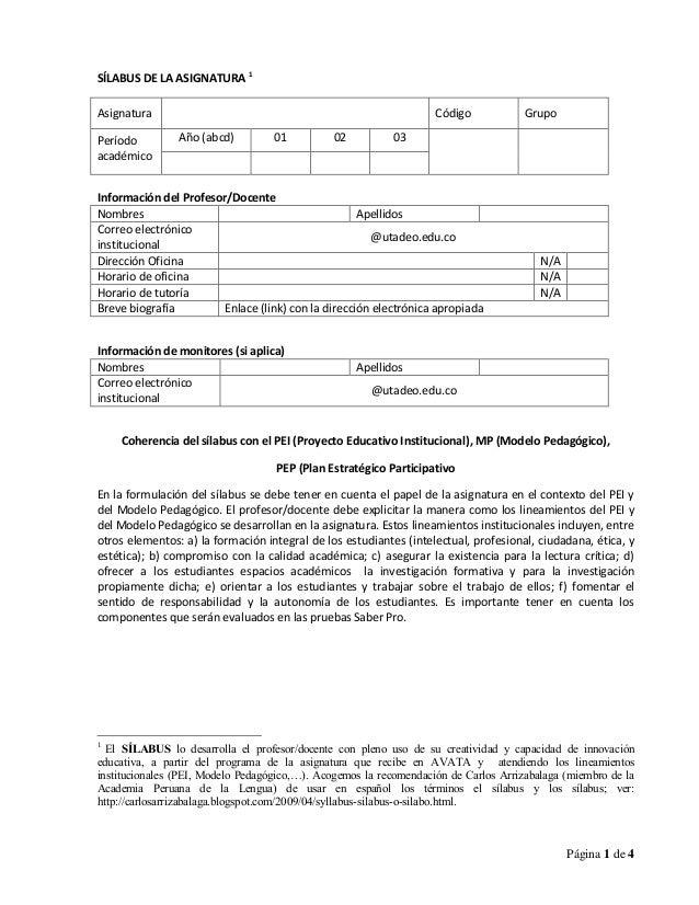 Página 1 de 4 SÍLABUS DE LA ASIGNATURA 1 Asignatura Código Grupo Período académico Año (abcd) 01 02 03 Información del Pro...
