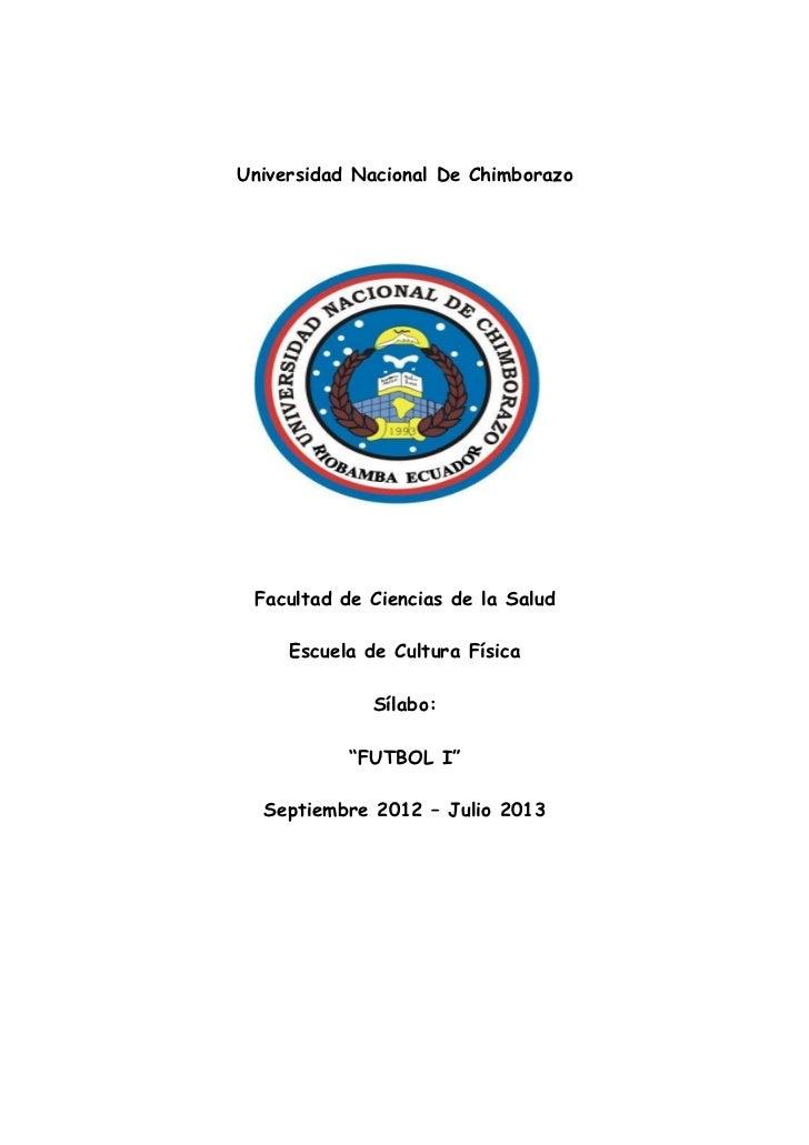 Universidad Nacional De Chimborazo Facultad de Ciencias de la Salud     Escuela de Cultura Física              Sílabo:    ...