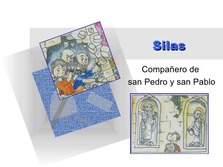 Silas   Compañero desan Pedro y san Pablo
