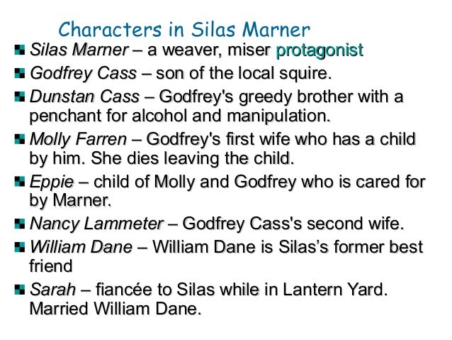 a comparison of silas marner and godfrey cass A comparison of silas marner and godfrey cass who are perfect foils 791 words 2 pages an essay comparing silas marner and godfrey cass 781 words 2 pages.