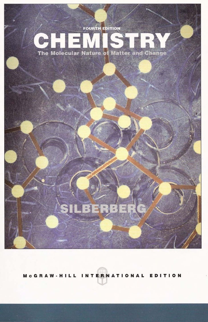 Silberberg   Chemistry   Molecular Nature Of Matter And Change 4e   Copy2