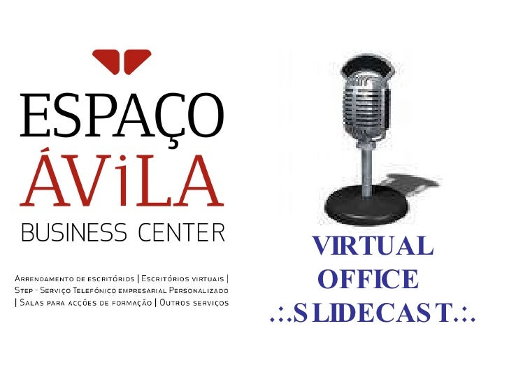 Sildecast Avila Business Centerand Virtual Office Presentation