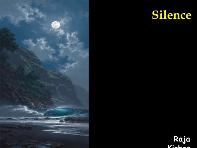 Silence  Raja