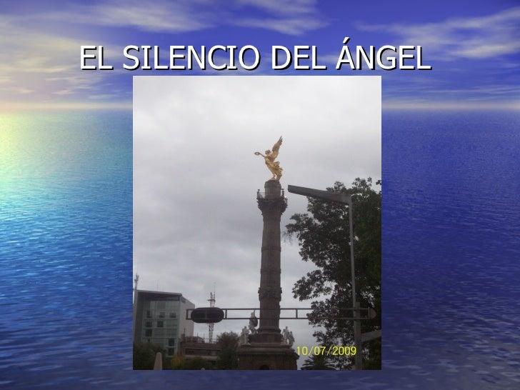 EL SILENCIO DEL ÁNGEL