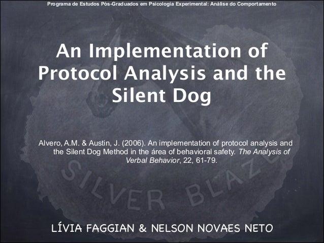 Programa de Estudos Pós-Graduados em Psicologia Experimental: Análise do Comportamento  An Implementation of Protocol Anal...