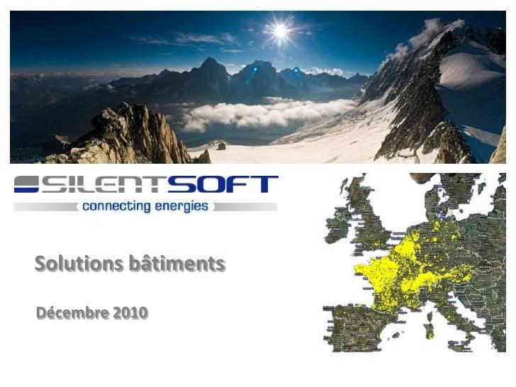 Silentsoft.building.energy.presentation.fr.2010.12.14