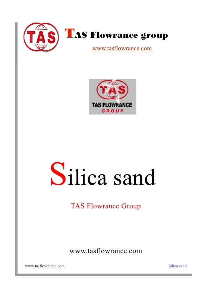 TAS Flowrance group                              www.tasflowrance.com                 Silica sand                        T...