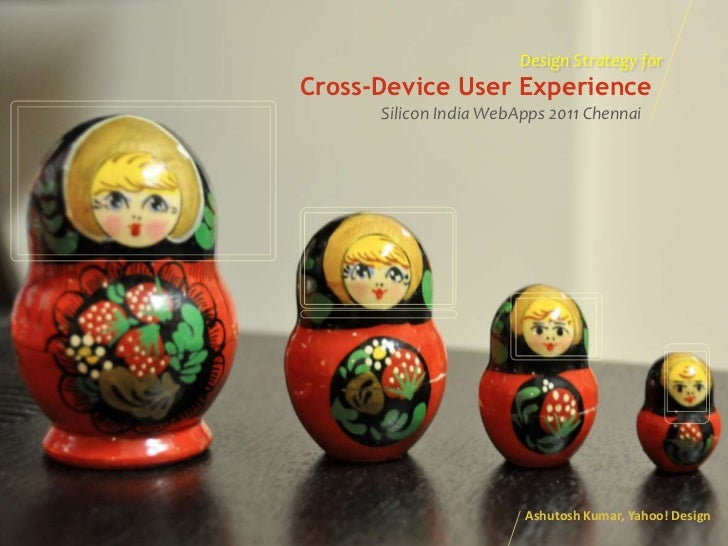 Design Strategy for Cross-Device User Experience