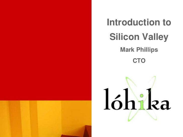"""Мark Phillips """"Intoduction to Silicon Valley"""""""