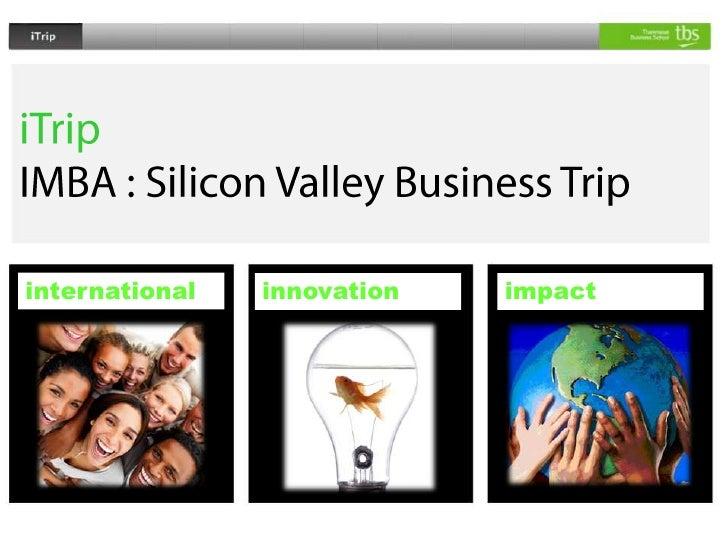 Silicon Valley trip