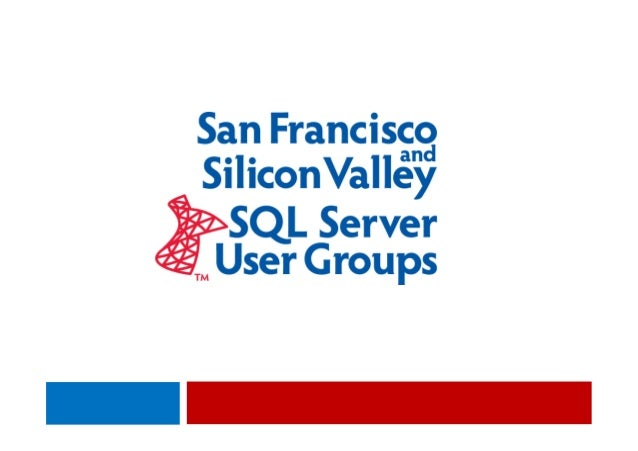 Silicon Valley SQL Server User Group June 2013
