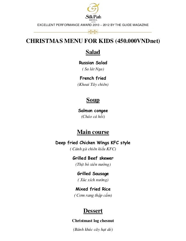 EXCELLENT PERFORMANCE AWARD 2010 – 2012 BY THE GUIDE MAGAZINECHRISTMAS MENU FOR KIDS (450.000VNDnet)                      ...