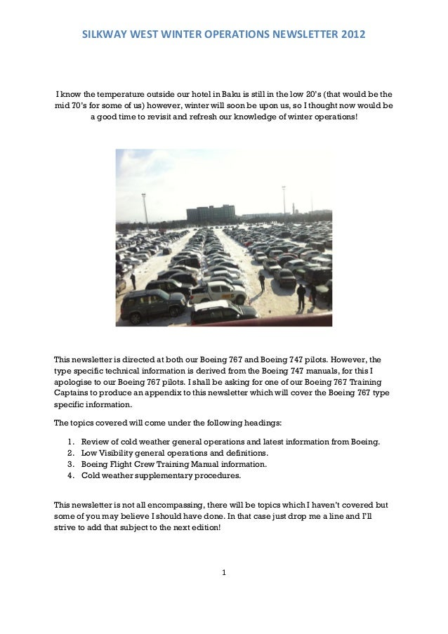 SILKWAY WEST WINTER OPERATIONS NEWSLETTER 2012I know the temperature outside our hotel in Baku is still in the low 20's (t...