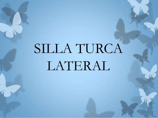 SILLA TURCA LATERAL