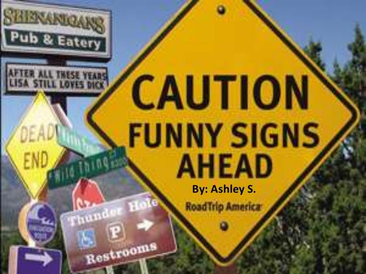 Silly signs!!!