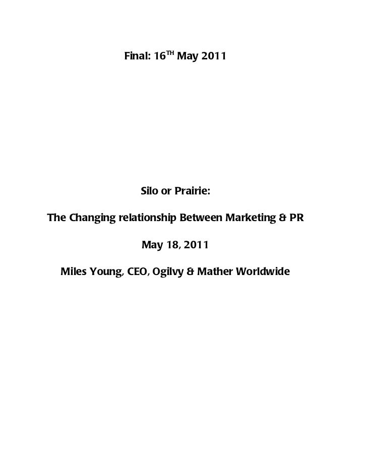 Final: 16TH May 2011                 Silo or Prairie:The Changing relationship Between Marketing & PR                 May ...