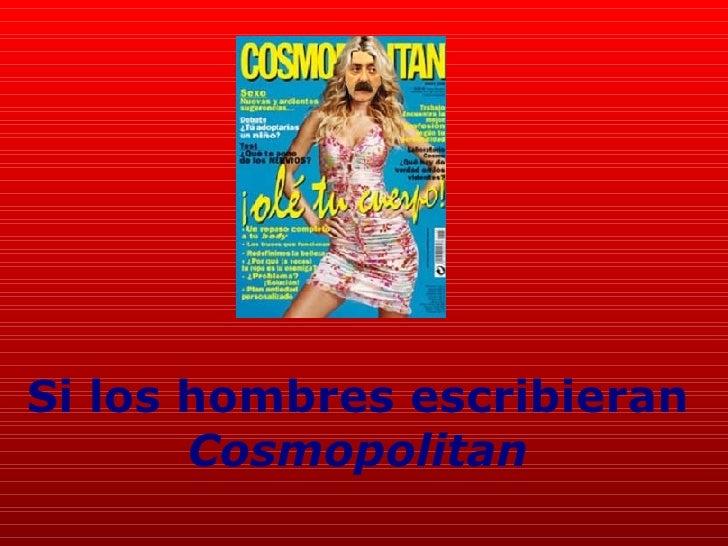 Si los hombres escribieran Cosmopolitan