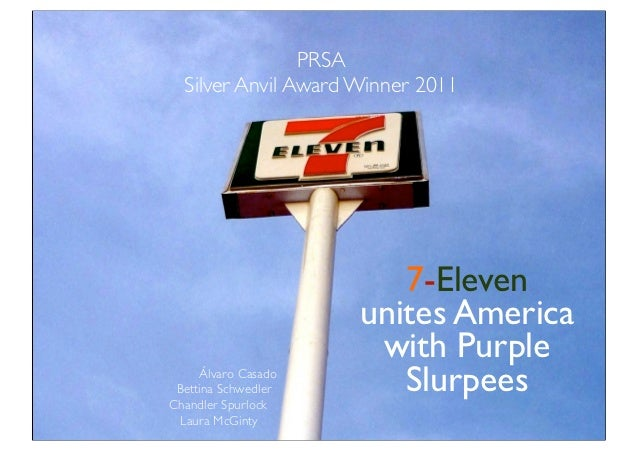 PRSA   Silver Anvil Award Winner 2011                  PRSA    Silver Anvil Award Winner 20117-Eleven Unites America  with...