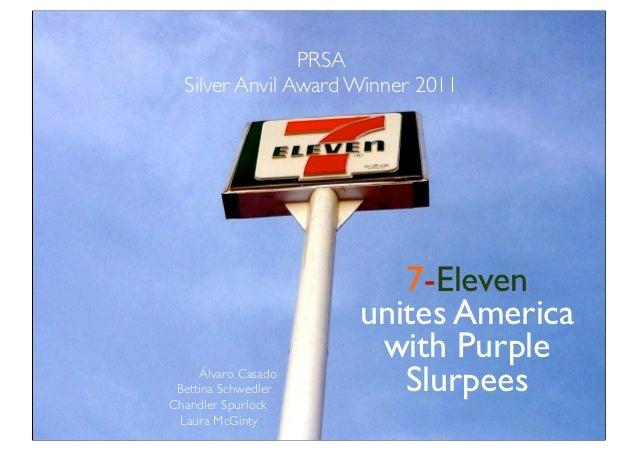 Silver Anvil Award: 7-Eleven unites American with Purple Slurpees