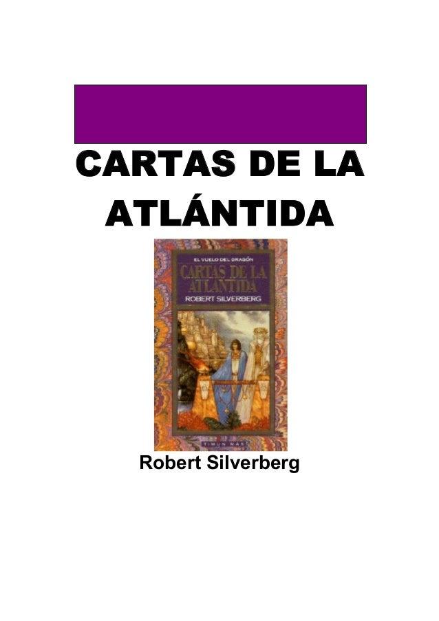 CARTAS DE LA ATLÁNTIDA  Robert Silverberg