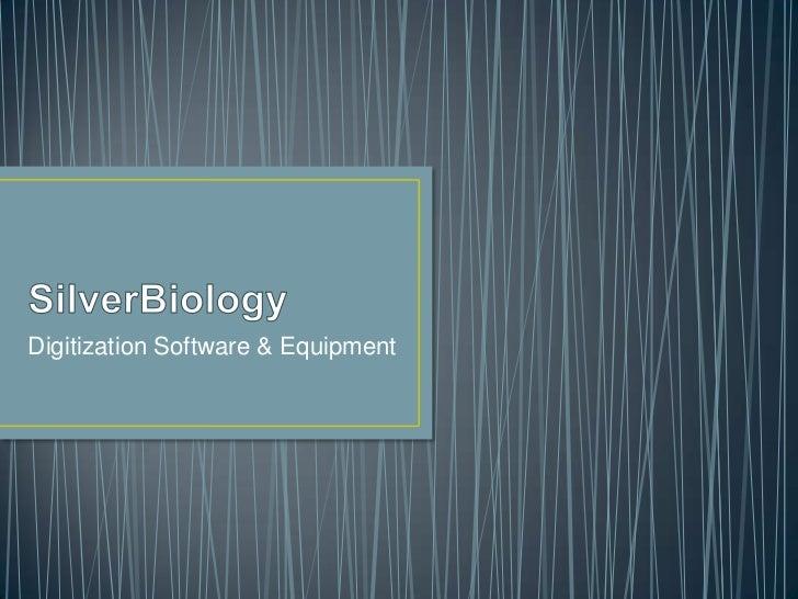 Digitization Software & Equipment