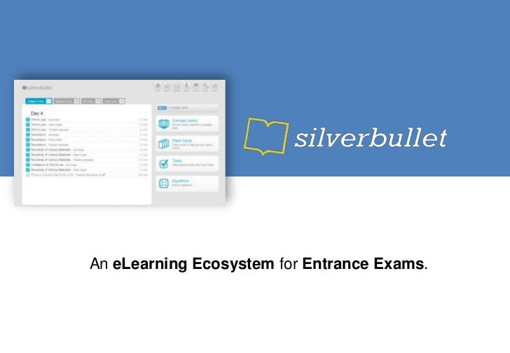 An eLearning Ecosystem for Entrance Exams.