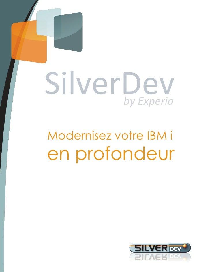 Modernisez votre IBM ien profondeur