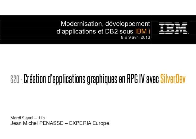 Modernisation, développement                      d'applications et DB2 sous IBM i                                        ...